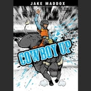 Cowboy Up audiobook by Jake Maddox