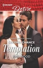 Second Chance Temptation ebook by Joss Wood