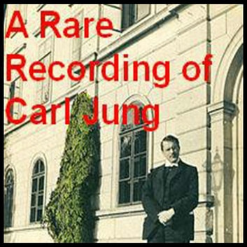 A Rare Recording of Carl Jung audiobook by Carl Jung