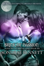 Brink of Passion ebook by Sondrae Bennett