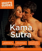 Idiot's Guides: Kama Sutra ebook by Dr. Ava Cadell