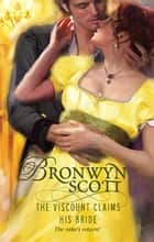 The Viscount Claims His Bride ebook by Bronwyn Scott