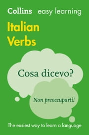 Easy Learning Italian Verbs eBook by Collins Dictionaries