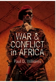 War and Conflict in Africa ebook by Paul D.  Williams