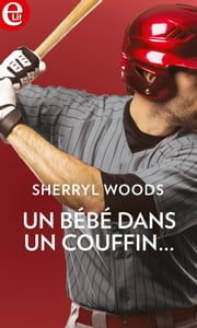 Un bébé dans un couffin... eBook by Sherryl Woods