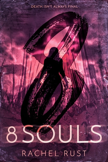 8 Souls ebook by Rachel Rust
