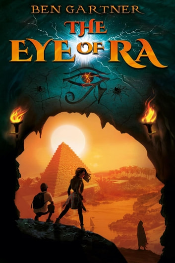 The Eye of Ra ebook by Ben Gartner