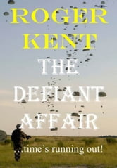The Defiant Affair ebook by Roger Kent