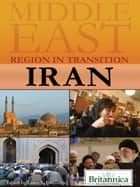 Iran ebook by Britannica Educational Publishing,Etheredge,Laura