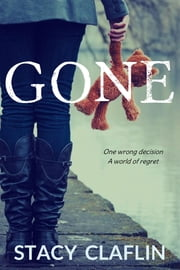 Gone ebook door Stacy Claflin