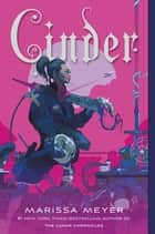 Cinder - Book One of the Lunar Chronicles ebooks by Marissa Meyer