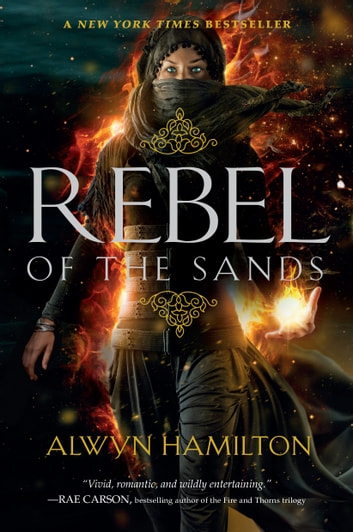 Rebel of the Sands ebook by Alwyn Hamilton