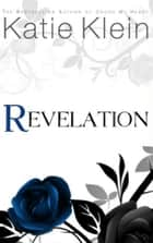 Revelation (The Guardians, Book Three) ebook by Katie Klein