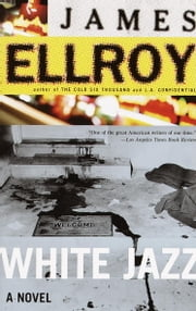 White Jazz eBook by James Ellroy