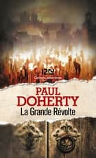 La Grande Révolte eBook by Paul DOHERTY, Christiane POUSSIER