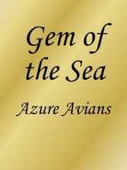 Gem of the Sea ebook by Azure Avians