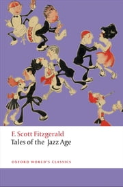 Tales of the Jazz Age ebook by F. Scott Fitzgerald,Jackson R. Bryer