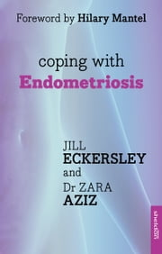 Coping with Endometriosis ebook by Jill Eckersley