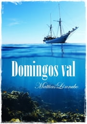 Domingos val ebook by Mattias Lönnebo