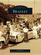 Bradley ebook by Vic Johnson, Bradley Historical Society