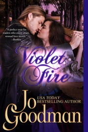 Violet Fire (Author's Cut Edition) - Historical Romance ebook by Jo Goodman