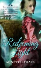 Redeeming Light ebook by Annette O'Hare