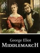 Middlemarch ebook by George Eliot
