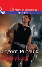 Urgent Pursuit (Mills & Boon Intrigue) (Return to Ravesville, Book 3) eBook by Beverly Long