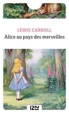 Alice au pays des merveilles eBook by Lewis CARROLL, Jean-Pierre BERMAN, Jacques PERRIN