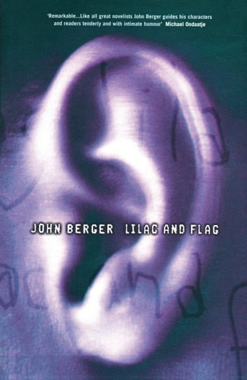 Lilac and Flag ebook by John Berger