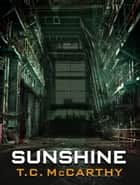 Sunshine ebook by T.C. McCarthy