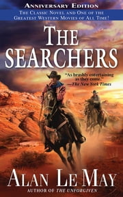 The Searchers ebook by Alan Le May