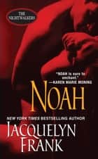 Noah ebook by Jacquelyn Frank
