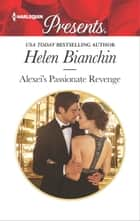 Alexei's Passionate Revenge ebook by Helen Bianchin