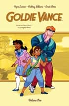 Goldie Vance Vol. 1 ebook by Hope Larson, Brittney Williams