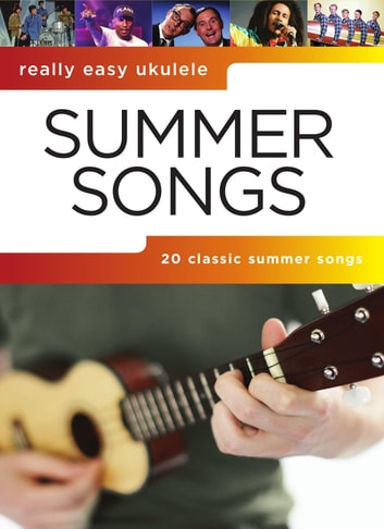 Really Easy Ukulele Summer Songs Ebook By Wise Publications