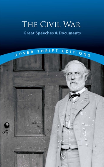 The Civil War: Great Speeches and Documents ebook by