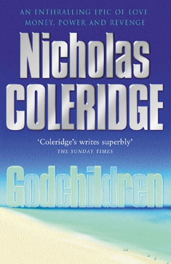 Godchildren ebook by Nicholas Coleridge