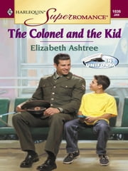The Colonel and the Kid ebook by Elizabeth Ashtree