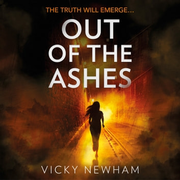 Out of the Ashes: A DI Maya Rahman novel audiobook by Vicky Newham