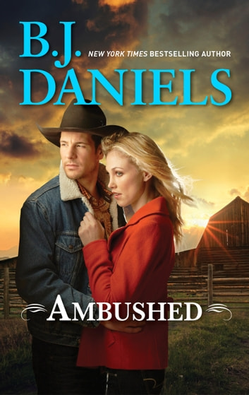 Ambushed! ebook by B.J. Daniels