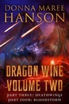 Dragon Wine Volume Two ebook by