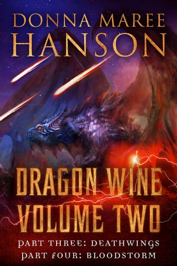 Dragon Wine Volume Two ebook by Donna Maree Hanson