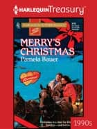 Merry's Christmas ebook by Pamela Bauer