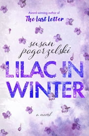 Lilac in Winter ebook by Susan Pogorzelski
