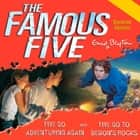 Five Go Adventuring Again & Five Go to Demon's Rocks audiobook by Enid Blyton