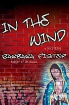 In the Wind ebook by Barbara Fister