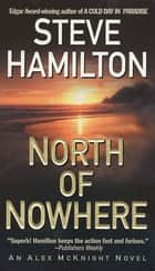 North of Nowhere - An Alex McKnight Novel ekitaplar by Steve Hamilton
