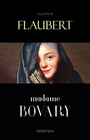 Madame Bovary ebook by Gustave Flaubert