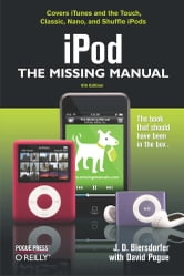 iPod: The Missing Manual - The Missing Manual ebook by Biersdorfer,Pogue